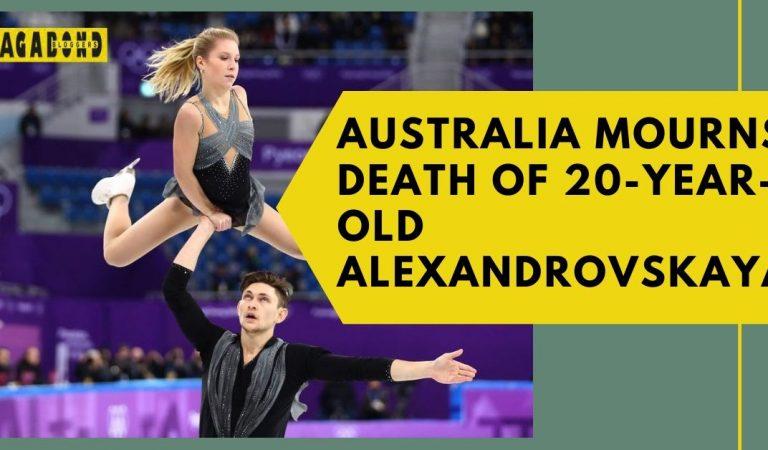 Australia mourns death of 20-year-old Ekaterina Alexandrovskaya