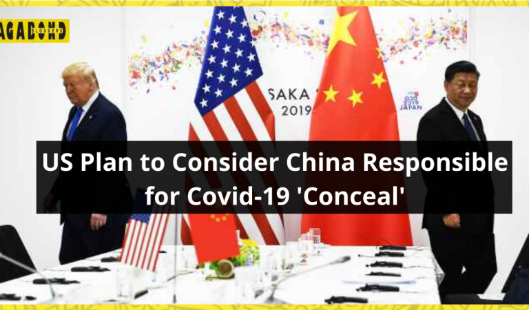 India connects in 18-point US plan to consider China responsible for Covid-19 'conceal'