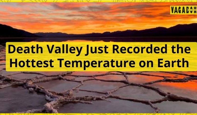 Death Valley Just Recorded the Hottest Temperature on Earth