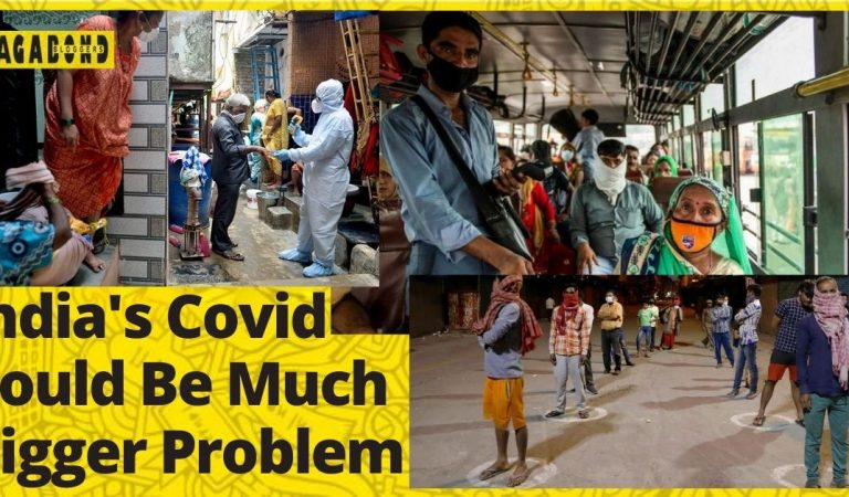 Why India's COVID Problem Could Be Bigger Than We Think