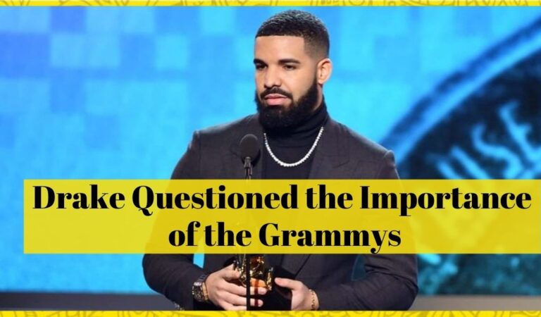 Drake Said The Grammys May No Longer Matter.