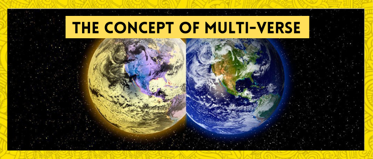 What Is The Concept Of Multi-verse?